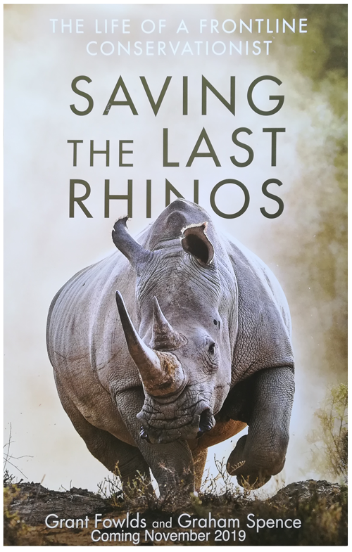 Book poster for Saving the Last Rhinos by Grant Fowlds and Graham Spence